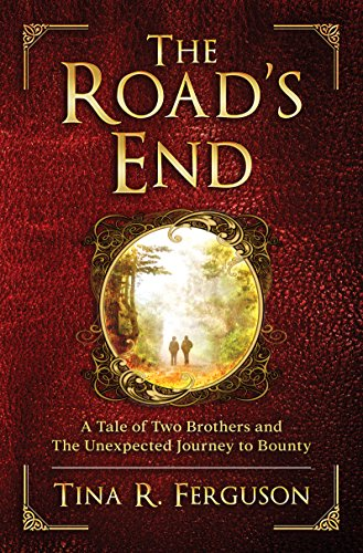 Download for free The Road's End: A Tale of Two Brothers and The Unexpected Journey to Bounty