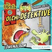 Löwenalarm (Olchi-Detektive 3) | Erhard Dietl, Barbara Iland-Olschewski