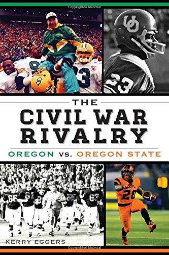 The Civil War Rivalry: Oregon vs. Oregon State