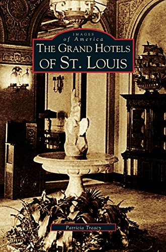 Grand Hotels of St. Louis -
