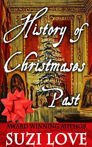 Book: History of Christmases Past by Suzi Love