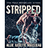 Stripped: (A Shut Up and Dance Romantic Comedy Standalone)
