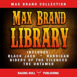Max Brand Library Audiobook