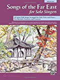 img - for Songs of the Far East for Solo Singers: 10 Asian Folk Songs Arranged for Solo Voice and Piano for Recitals, Concerts, and Contests (Medium High Voice) book / textbook / text book