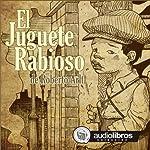 El Juguete Rabioso [Mad Toy] | Roberto Arlt