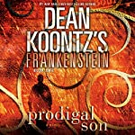 Frankenstein: Prodigal Son | Dean Koontz