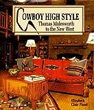 Cowboy High Style, Elizabeth C. Flood, 0879054832