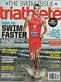 Triathlete 2014 July - Cover: Jan Fredono (The Swim Issue) + Karena Dawn: 10 Pages Inside Magazine