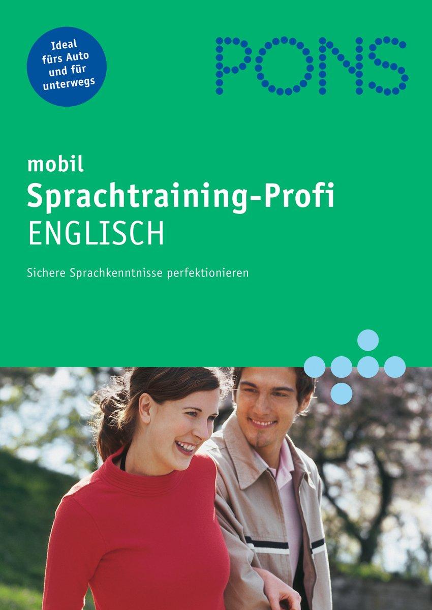 PONS mobil Sprachtraining-Profi Englisch, 2 Audio-CDs und Begleitheft
