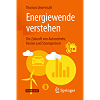 Energiewende verstehen: Die Zukunft von Autoverkehr, Heizen und Strompreisen
