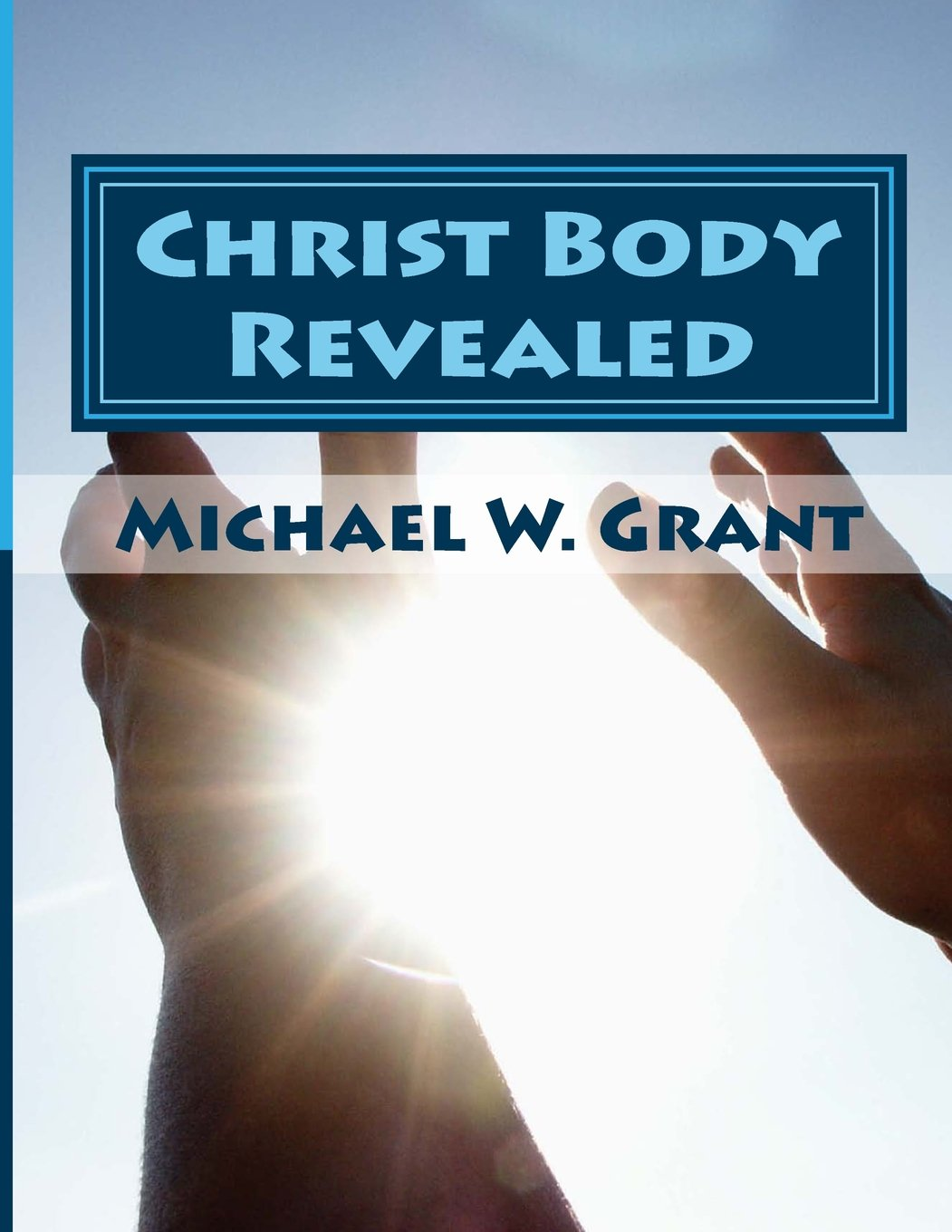 Download Christ Body Revealed ebook