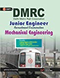DMRC Junior Engineer Mechanical Engineering: Includes Solved Paper 2013 & 2014