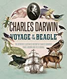 img - for The Voyage of the Beagle: The Illustrated Edition of Charles Darwin's Travel Memoir and Field Journal book / textbook / text book