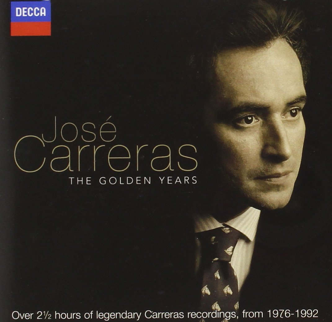 José Carreras: The Golden Years by Decca