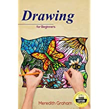 Drawing: Drawing Art for Beginners: Doodle Patterns and Shapes, The Ultimate Guide to Get Inspired and Create Doodle Art! - 3RD EDITION