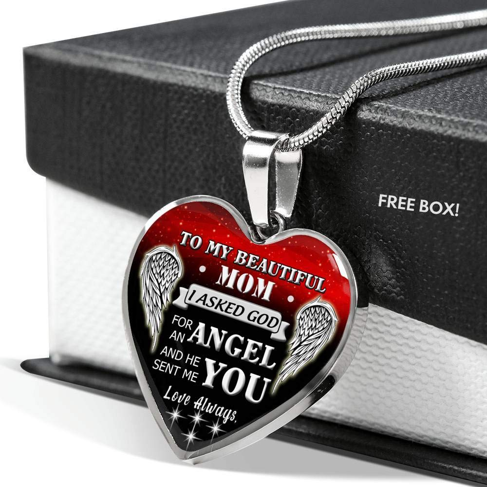Family Gifts Unique Mom Gift I Asked God for an Angel and He Sent Me You for Mom On Mothers Day to My Beautiful Mom Necklace Heart Pendant Chain