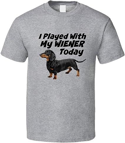 HE jugado con mi Wiener Unisex diseño de camiseta de perro ...