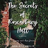 The Secrets of Roscarbury Hall: A Novel