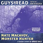 Guys Read: Nate Macavoy, Monster Hunter | Bruce Hale