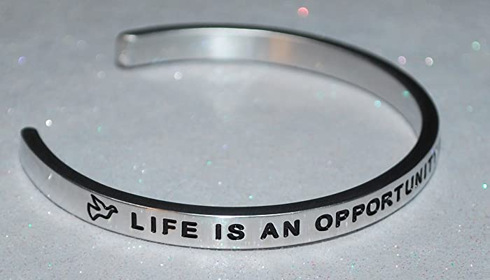 Amazoncom Life Is An Opportunity Benefit From It Engraved