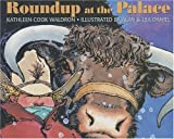 Roundup at the Palace, Kathleen Cook Waldron, 0889953198