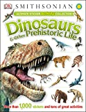 Ultimate Sticker Activity Collection: Dinosaurs and Other Prehistoric Life: More Than 1,000 Stickers and Tons of Great Activities (Ultimate Sticker Collection)