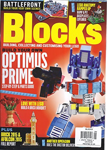 Blocks Magazine (Issue 16 - February 2016 - Building Your Own Optimus Prime)
