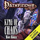 King of Chaos Audiobook by Dave Gross Narrated by Paul Boehmer