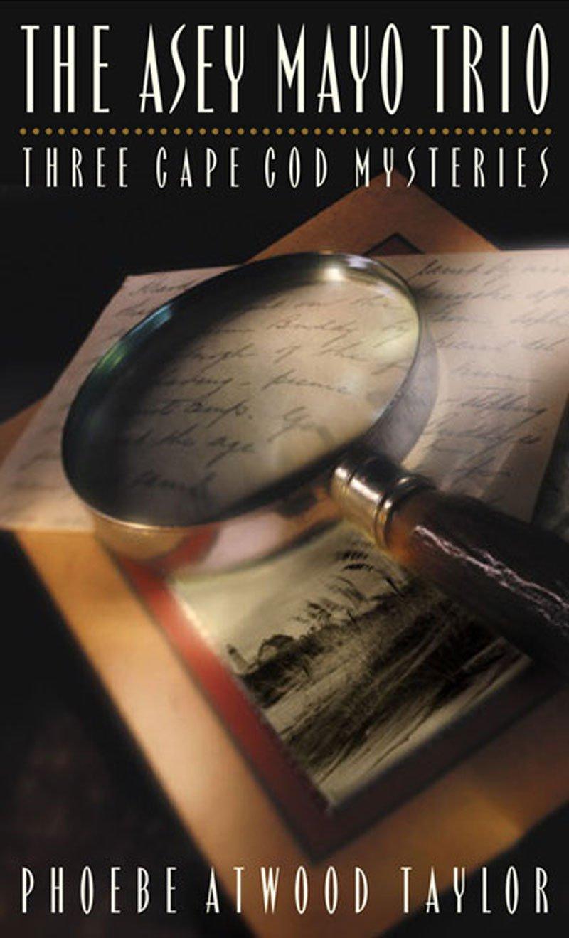 The Asey Mayo Trio: Three Cape Cod Mysteries (Asey Mayo Cape Cod Mysteries) ebook