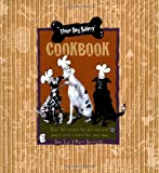 img - for Three Dog Bakery Cookbook: Over 50 Recipes for All-Natural Treats for Your Dog book / textbook / text book