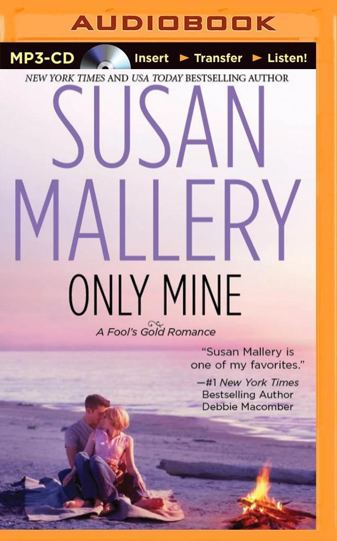 Read Online Only Mine (Fool's Gold Series) pdf epub