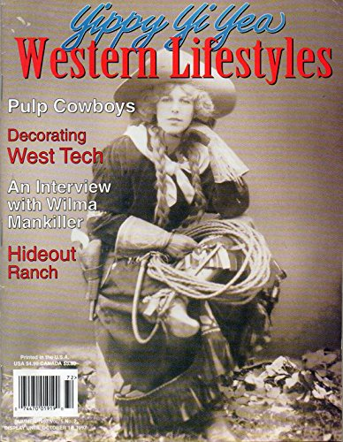 WESTERN LIFESTYLES Summer 1997 Magazine HIDEOUT AT FLITNER RANCH Wilma Mankiller Interview ARTIST KING KULA EXPRESSES FREEDOM, PEACH AND SPIRITUALITY THROUGH HIS ARTWORK