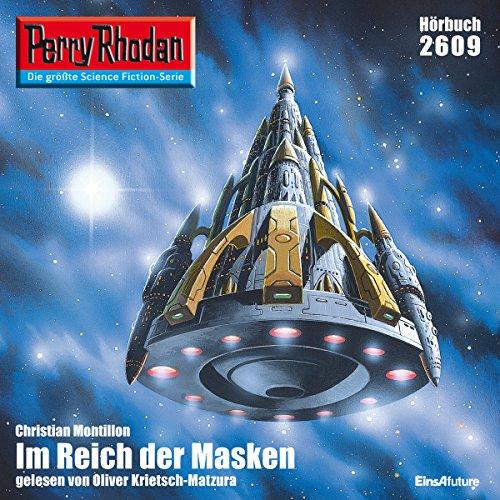Im Reich der Masken: Perry Rhodan 2609