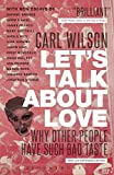 Image of Let's Talk About Love: Why Other People Have Such Bad Taste