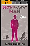 Blown-Away Man