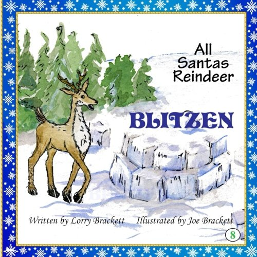 All Santa's Reindeer, Blitzen (Volume 8)