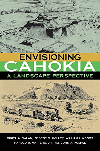 Envisioning Cahokia: A Landscape Perspective
