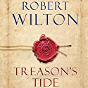 Treason's Tide Audiobook by Robert Wilton Narrated by Cameron Stewart