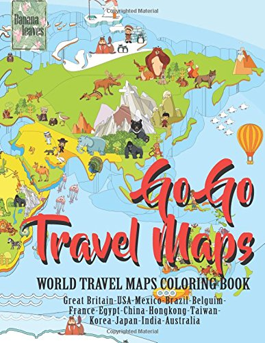 Download Go Go TRAVEL MAPS, World travel map coloring book: Anti stress art therapy coloring book, 25 pictures PDF