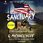 Sanctuary: A Postapocalyptic Novel (The New World, Book 3) | G. Michael Hopf
