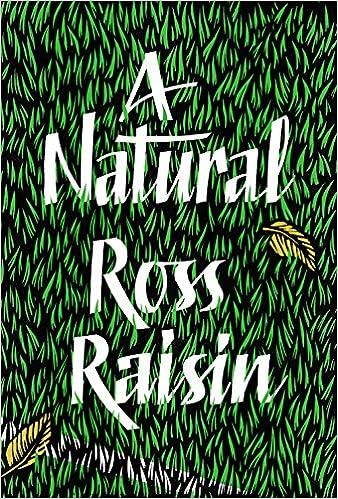 Amazon.com: A Natural: 9781910702666: Ross-Raisin: Books