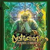Destruction - Spiritual Genocide