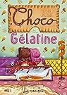 Choco et Gélatine par Kebbi