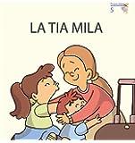 La tia Mila (Primeres Lectures de Micalet  (versió Majúsucla)) - 9788476608555
