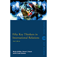 Fifty Key Thinkers in International Relations (Routledge Key Guides) (English Edition)