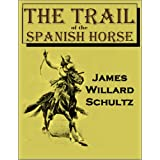 The Trail of the Spanish Horse (1922)