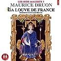 La louve de France (Les rois maudits 5) Audiobook by Maurice Druon Narrated by François Berland