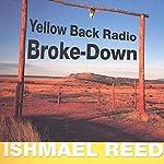 Yellow Back Radio Broke-Down | Ishmael Reed