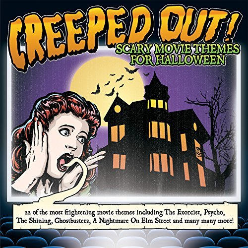 Creeped Out! Scary Movie Themes For Halloween By Various Artists (2014-09-29) -