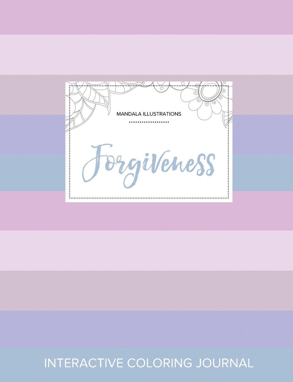 Read Online Adult Coloring Journal: Forgiveness (Mandala Illustrations, Pastel Stripes) ebook
